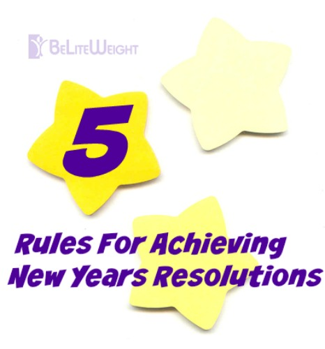 beliteweights 5 rules for achieving new years resolutions goals