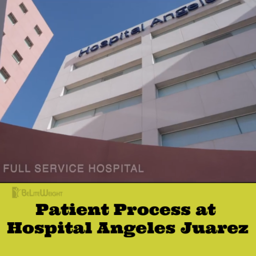 patient process at hospital angeles juarez