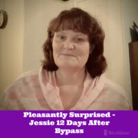 Pleasantly Surprised - Jessie 12 Days After Bypass