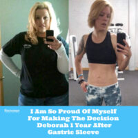 I Am So Proud Of Myself For Making The Decision - Deborah 1 Year After Gastric Sleeve